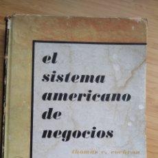 Libros de segunda mano: EL SISTEMA AMERICANO DE NEGOCIOS - THOMAS C. COCHRAN. Lote 207607446