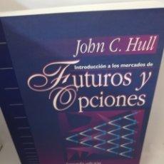 Livros em segunda mão: INTRODUCCIÓN A LOS MERCADOS DE FUTUROS Y OPCIONES DE JOHN C. HULL. Lote 207843910