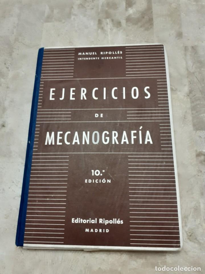 EJERCICIOS DE MECANOGRAFIA MANUEL RIPOLLES 10º EDICION (Libros de Segunda Mano - Ciencias, Manuales y Oficios - Derecho, Economía y Comercio)