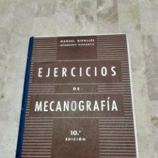 Libros de segunda mano: EJERCICIOS DE MECANOGRAFIA MANUEL RIPOLLES 10º EDICION. Lote 208434557