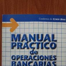 Libros de segunda mano: MANUAL PRÁTICO DE OPERACIONES BANCARIAS – INSTITUTO SUPERIOR DE TÉCNICAS BANCARIAS - CUADERNOS DE CI. Lote 208444355