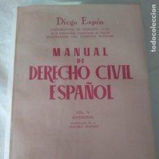 Libri di seconda mano: MANUAL DE DERECHO CIVIL ESPAÑOL VOL 5 SUCESIONES DIEGO ESPÍN 1974 3ª ED 543 PGS. Lote 208953832