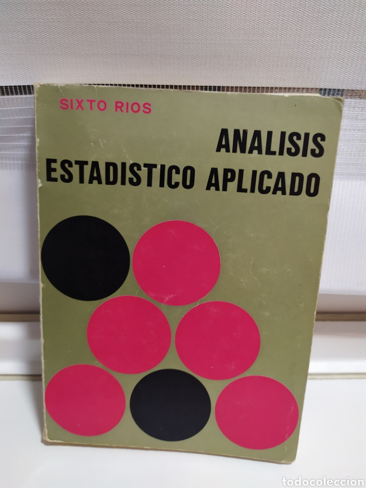 LIBRO ANALISIS ESTADISTICO APLICADO , SIXTO RIOS 1972 (Libros de Segunda Mano - Ciencias, Manuales y Oficios - Derecho, Economía y Comercio)