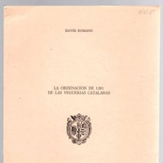 Livres d'occasion: LA ORDENACION DE 1281 DE LAS VEGUERIAS CATALANAS. DAVID ROMANO. 1975. Lote 209659085