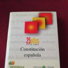 Libros de segunda mano: CONSTITUCIÓN ESPAÑOLA. 25 AÑOS. PEQUEÑO FORMATO. Lote 210400348