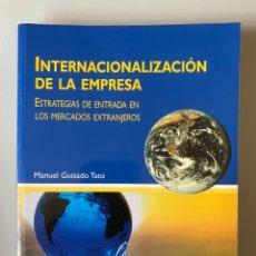 Libros de segunda mano: INTERNACIONALIZACIÓN DE LA EMPRESA. ESTRATEGIAS DE ENTRADA EN LOS MERCADOS EXTRANJEROS - PIRÁMIDE. Lote 210551763