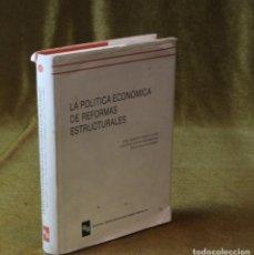Libros de segunda mano: LA POLÍTICA ECONÓMICA DE REFORMAS ESTRUCTURALES,JOSÉ ALBERTO PAREJO/ANTONIO CALVO,EDITA RAMON ARECES. Lote 210599627