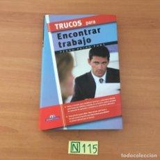 Libros de segunda mano: TRUCOS PARA ENCONTRAR TRABAJO. Lote 210802469
