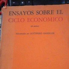 Libros de segunda mano: ENSAYOS SOBRE EL CICLO ECONÓMICO (MÉXICO, 1956). Lote 211270045