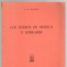 Livres d'occasion: LOS FUEROS DE HUESCA Y SOBRARBE. E.M. MEIJERS. 1947. Lote 211400400