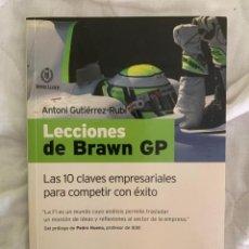 Libros de segunda mano: LECCIONES DE BRAWN GP - LAS 10 CLAVES EMPRESARIALES PARA COMPETIR CON ÉXITO - ANTONI GUTIERREZ RUBÍ. Lote 211754741