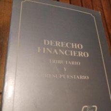 Libros de segunda mano: DERECHO FINANCIERO TRIBUTARIO Y PRESUPUESTARIO. CÓMO NUEVO. INSTITUTO DE ESTUDIOS FINANCIEROS. Lote 212044122