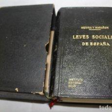 Libros de segunda mano: LIBRO LEYES SOCIALES DE ESPAÑA, INSTITUTO EDITORIAL REUS DE BIBLIOTECA MEDINA Y MARAÑÓN 1951. Lote 212395711