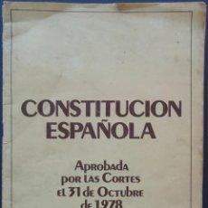 Libros de segunda mano: CONSTITUCIÓN ESPAÑOLA, FOLLETO DEL AÑO 1978. Lote 213113723