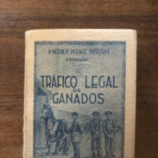 Libros de segunda mano: TRAFICO LEGAL DE GANADOS,1951. 1ª EDICIÓN NUMERADA, Nº 378. Lote 213178416