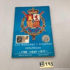 Libros de segunda mano: LAS MONEDAS Y BILLETES ESPAÑOLES. Lote 213292850