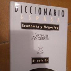 Libros de segunda mano: ARTHUR ANDERSEN: DICCIONARIO ESPASA DE ECONOMÍA Y NEGOCIOS. Lote 213774278