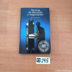Libros de segunda mano: TÉCNICAS DE DISCUSIÓN Y NEGOCIACIÓN. Lote 214182440