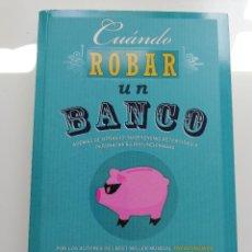Libros de segunda mano: CUÁNDO ROBAR UN BANCO (STEVEN D. LEVITT / STEPHEN J. DUBNER). Lote 214341175