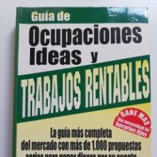 Libros de segunda mano: GUÍA DE OCUPACIONES, IDEAS Y TRABAJOS RENTABLES (THOMAS LEONARD). Lote 214427372