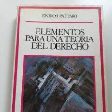 Libros de segunda mano: ELEMENTOS PARA UNA TEORÍA DEL DERECHO (ENRICO PATTARO). Lote 214910545