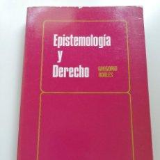 Libros de segunda mano: EPISTEMOLOGÍA Y DERECHO (GREGORIO ROBLES). Lote 214910650
