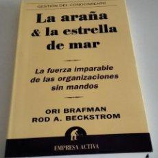 Libros de segunda mano: LA ARAÑA & LA ESTRELLA DE MAR. BRAFMAN, ORI; BECKSTROM ROD A.. Lote 217158125