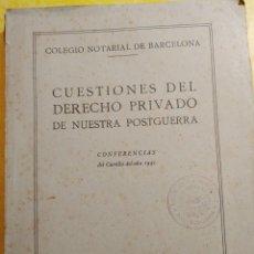 Libros de segunda mano: CUESTIONES DEL DERECHO PRIVADO DE NUESTRA POSTGUERRA, PYMY 16. Lote 217253028