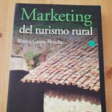 Libros de segunda mano: MARKETING DEL TURISMO RURAL (BLANCA GARCÍA HENCHE). Lote 217539791