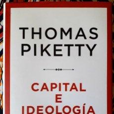 Libros de segunda mano: THOMAS PIKETTY . CAPITAL E IDEOLOGÍA. Lote 217666528