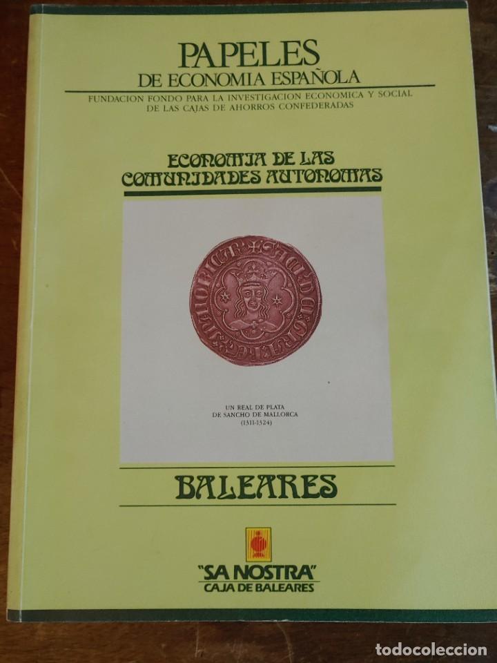 ECONOMIA DE LAS COMUNIDADES AUTONOMAS: BALEARES, PYMY 21 (Libros de Segunda Mano - Ciencias, Manuales y Oficios - Derecho, Economía y Comercio)