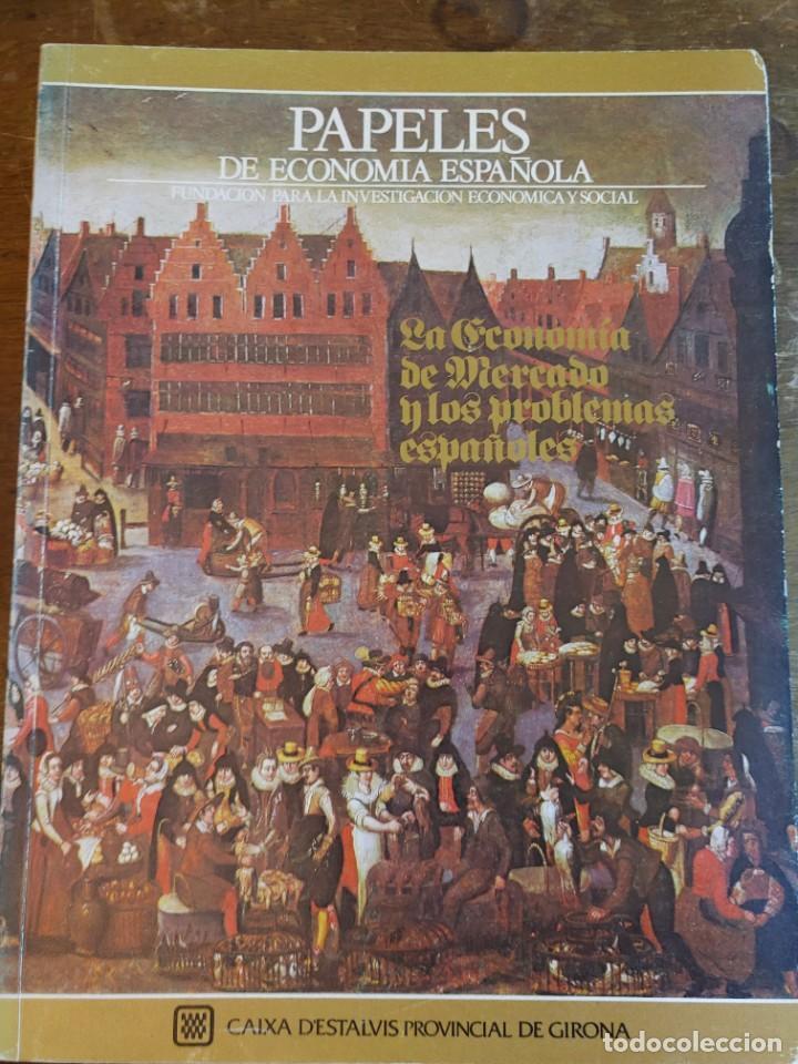 LA ECONOMIA DE MERCADO Y LOS PROBLEMAS ESPAÑOLES, PYMY 21 (Libros de Segunda Mano - Ciencias, Manuales y Oficios - Derecho, Economía y Comercio)