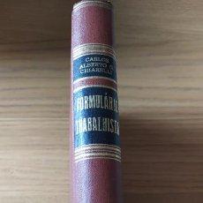 Libros de segunda mano: BRASIL, DERECHO, FORMULARIO TRABALHISTA, CARLOS CHIARELLI, ED. JOSE KONFINO, 1965 VERY RARE.. Lote 217902151