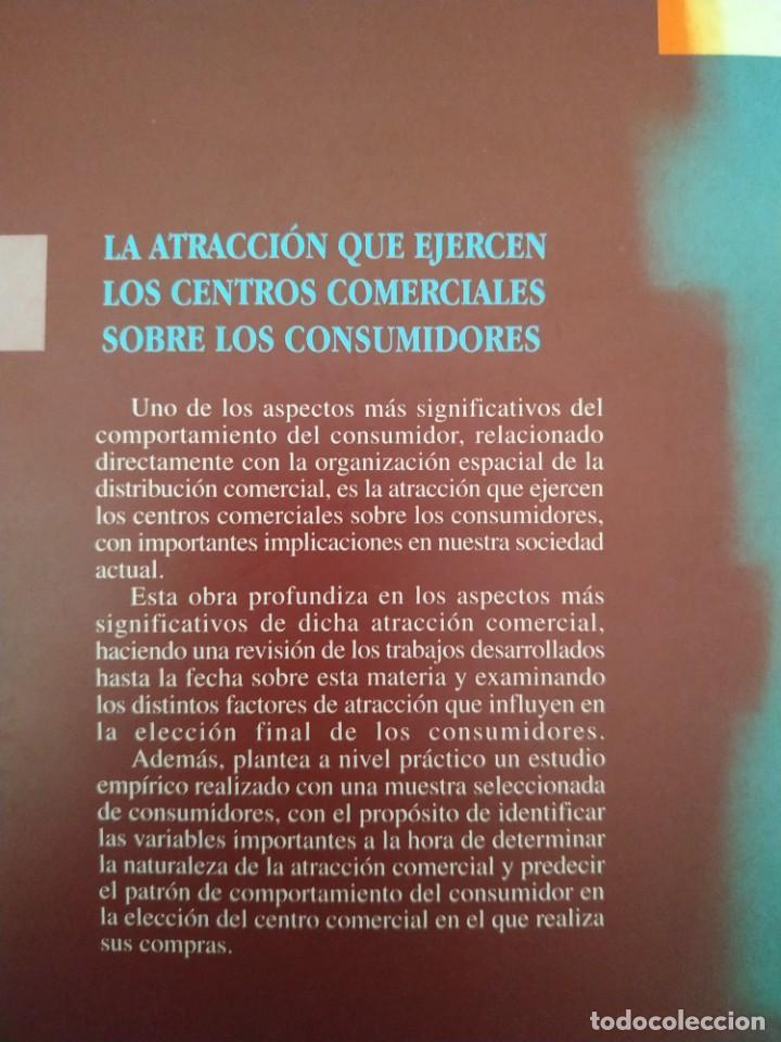Libros de segunda mano: MARKETING / LA ATRACCIÓN QUE EJERCEN LOS CENTROS COMERCIALES SOBRE LOS CONSUMIDORES - Foto 2 - 217933158