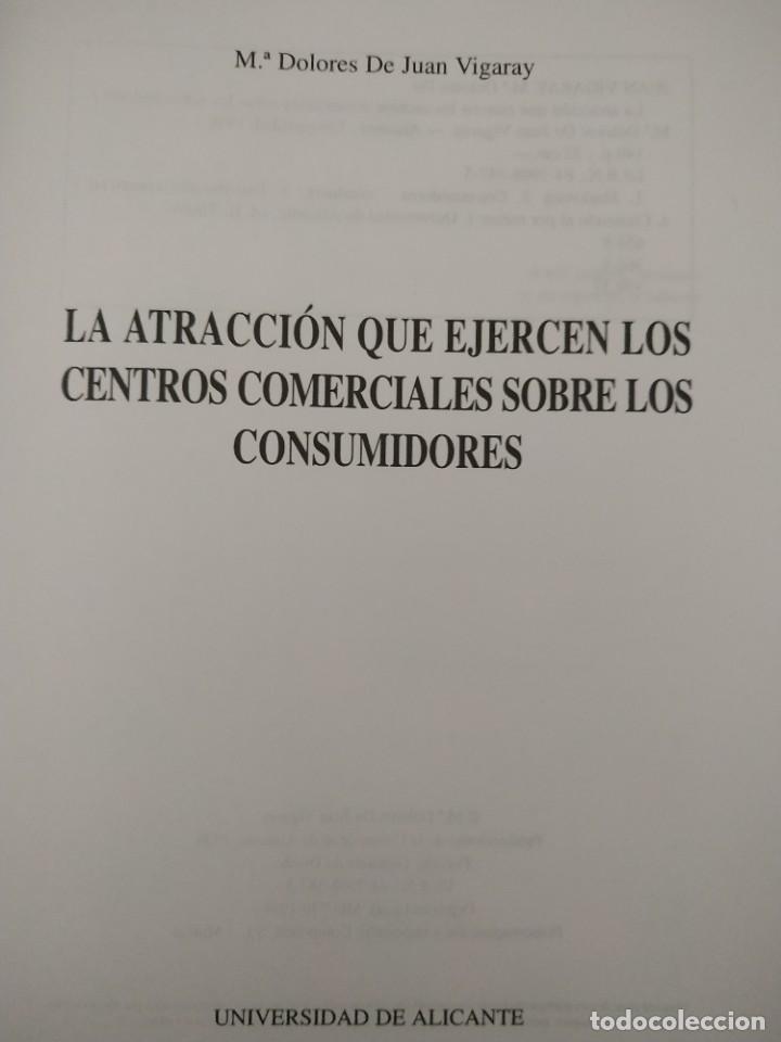 Libros de segunda mano: MARKETING / LA ATRACCIÓN QUE EJERCEN LOS CENTROS COMERCIALES SOBRE LOS CONSUMIDORES - Foto 3 - 217933158