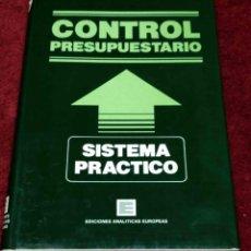 Libros de segunda mano: CONTROL PRESUPUESTARIO. SISTEMA PRÁCTICO. LUIS GONZÁLEZ PINO, EDICIONES ANALÍTICAS EUROPEAS.. Lote 218022995