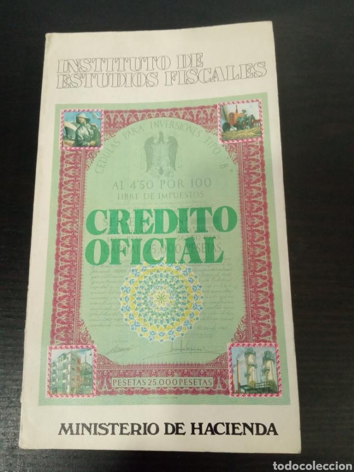 INSTITUTO DE ESTUDIOS FISCALES CRÉDITO OFICIAL (Libros de Segunda Mano - Ciencias, Manuales y Oficios - Derecho, Economía y Comercio)
