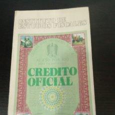 Libros de segunda mano: INSTITUTO DE ESTUDIOS FISCALES CRÉDITO OFICIAL. Lote 218184202