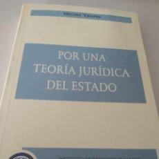 Libros de segunda mano: POR UN TEORÍA JURÍDICA DEL ESTADO (ESPAÑOL) TAPA BLANDA – 1 JUNIO 2001 DE MICHEL TROPER REF. GAR 50. Lote 218271743