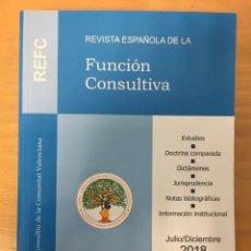 Libros de segunda mano: REVISTA ESPAÑOLA DE LA FUNCIÓN CONSULTIVA. Nº 30 Y 31. 2018-2019.. Lote 218372587