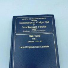 Libros de segunda mano: COMENTARIOS AL CÓDIGO CIVIL Y COMPILACIONES FORALES. TOMO XXVIII. VOL. 2. ARTICULOS 122 AL 161. Lote 218372980