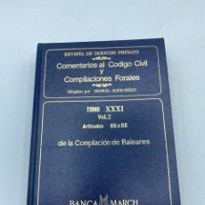 Libros de segunda mano: COMENTARIOS AL CÓDIGO CIVIL Y COMPILACIONES FORALES. TOMO XXXI. VOL. 2. ARTICULOS 66 AL 86. Lote 218373795