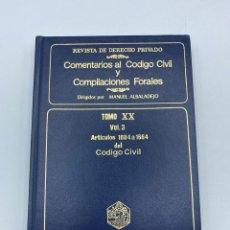 Libros de segunda mano: COMENTARIOS AL CÓDIGO CIVIL Y COMPILACIONES FORALES. TOMO XX. VOL. 3. ARTICULOS 1604 AL 1664. Lote 218374597