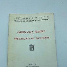 Libros de segunda mano: ORDENANZA PRIMERA DE PREVENCION DE INCENDIOS. MADRID, 1976. AYTO. DE MADRID. 117 + ANEXO. Lote 218380951