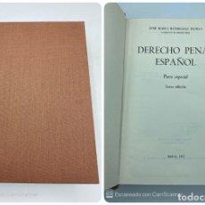Libros de segunda mano: DERECHO PENAL ESPAÑOL. J.M. RODRIGUEZ DEVESA. PARTE ESPECIAL. 6ª EDICION. MADRID, 1975. PAGS:1218. Lote 218382407