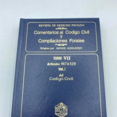 Libros de segunda mano: COMENTARIOS AL CÓDIGO CIVIL Y COMPILACIONES FORALES.TOMO VII. VOL. 1. ARTICULOS 467 A 529. Lote 218471528