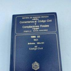 Libros de segunda mano: COMENTARIOS AL CÓDIGO CIVIL Y COMPILACIONES FORALES.TOMO III. VOL. 1. ARTICULOS 108 A 141. Lote 218471838