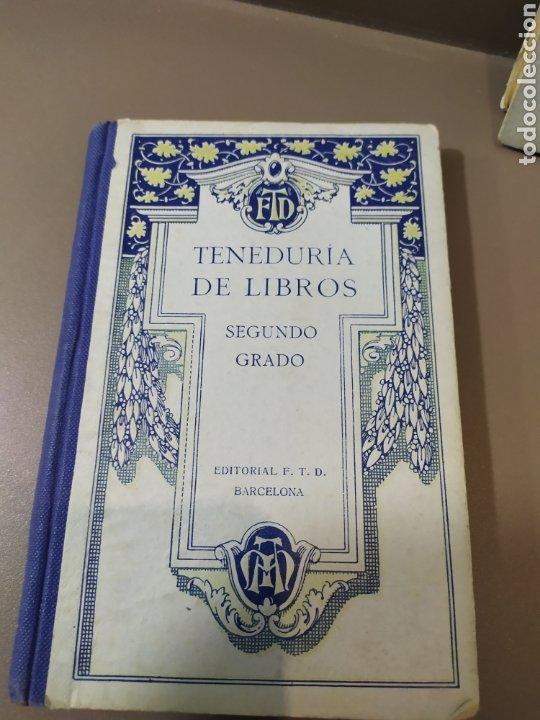 Libros de segunda mano: Teneduría de libros 2º Y 3º grado de FTD (fobat timoratem deum) 1925y 1926 - Foto 3 - 218548790