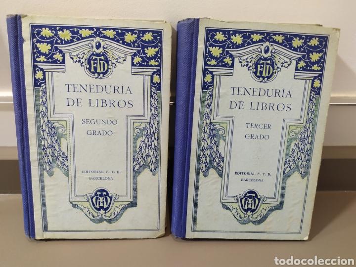 TENEDURÍA DE LIBROS 2º Y 3º GRADO DE FTD (FOBAT TIMORATEM DEUM) 1925Y 1926 (Libros de Segunda Mano - Ciencias, Manuales y Oficios - Derecho, Economía y Comercio)