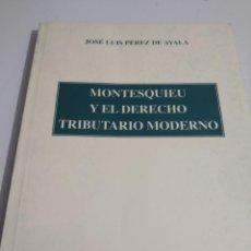 Libros de segunda mano: MONTESQUIEU Y EL DERECHO TRIBUTARIO MODERNO, REF. GAR 50. Lote 218759425